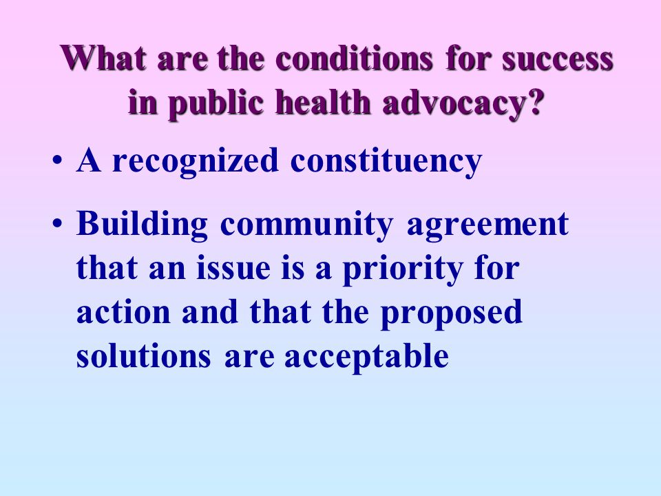 What are the conditions for success in public health advocacy