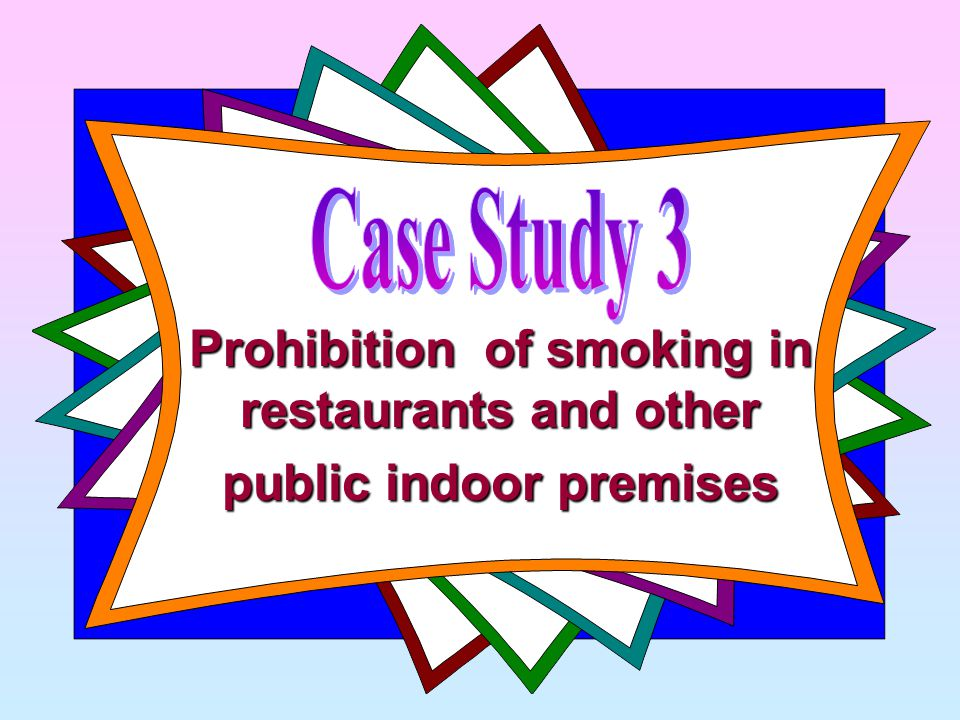 Prohibition of smoking in restaurants and other public indoor premises