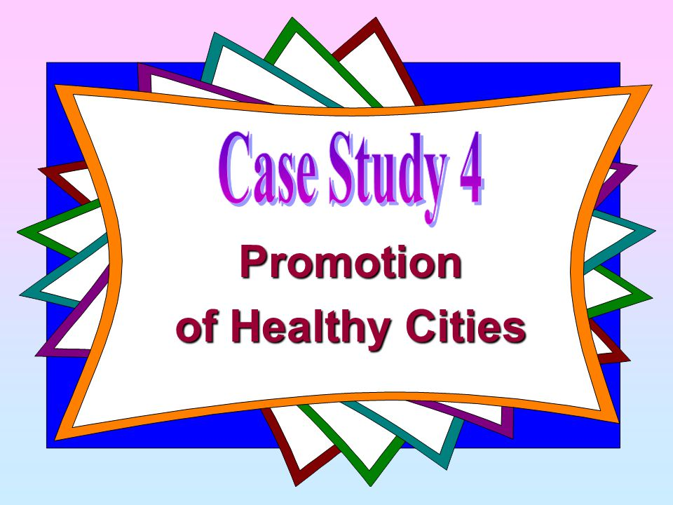 Promotion of Healthy Cities