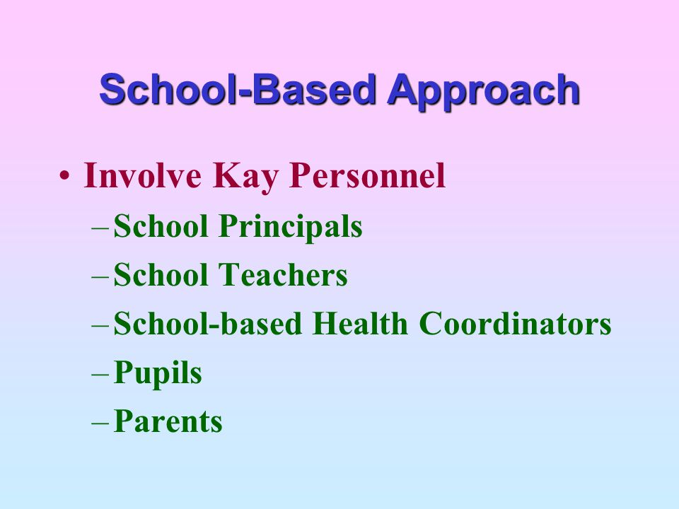 School-Based Approach