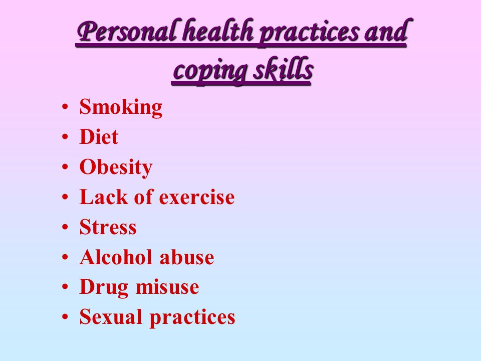 Personal health practices and coping skills