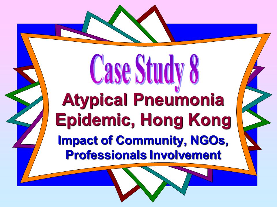 Atypical Pneumonia Epidemic, Hong Kong