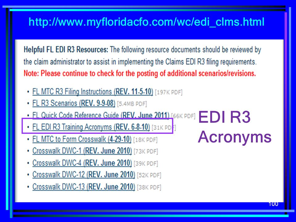 http://www.myfloridacfo.com/wc/edi_clms.html EDI R3 Acronyms