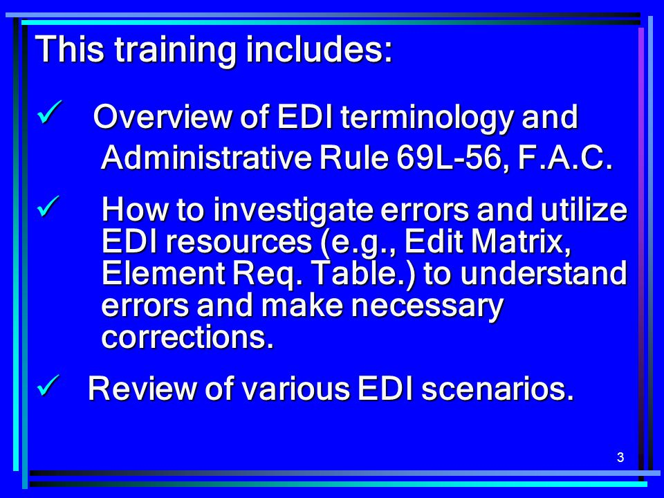 This training includes: