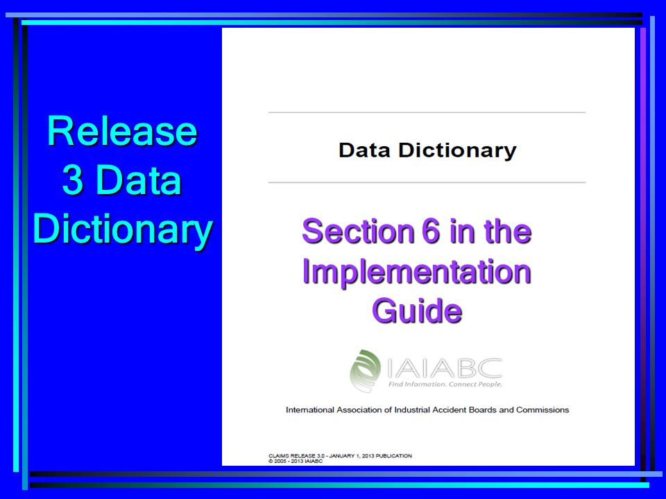 Release 3 Data Dictionary Section 6 in the Implementation Guide