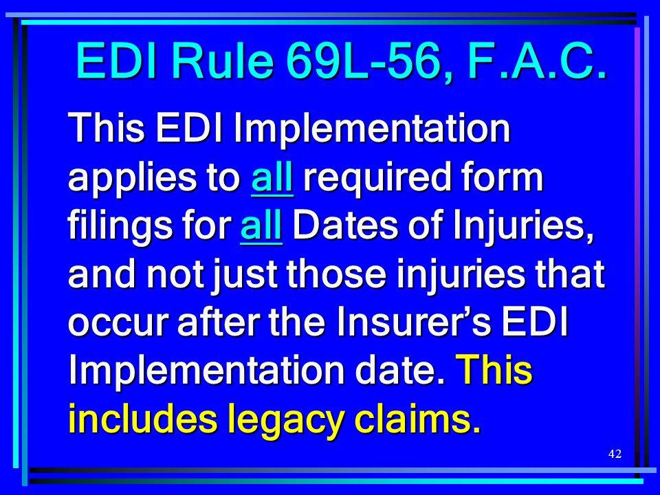 EDI Rule 69L-56, F.A.C.