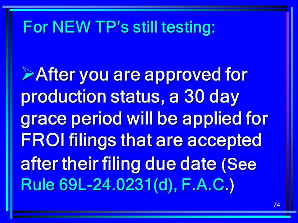 For NEW TP's still testing: