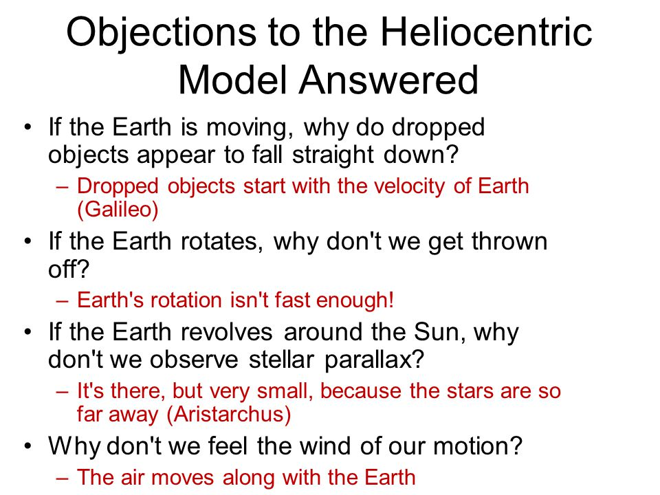 Objections to the Heliocentric Model Answered
