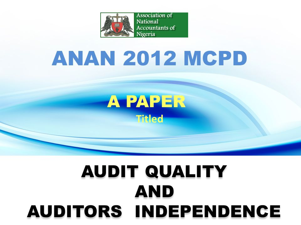 AUDITORS INDEPENDENCE