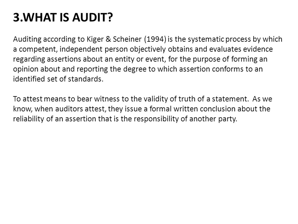 3.WHAT IS AUDIT