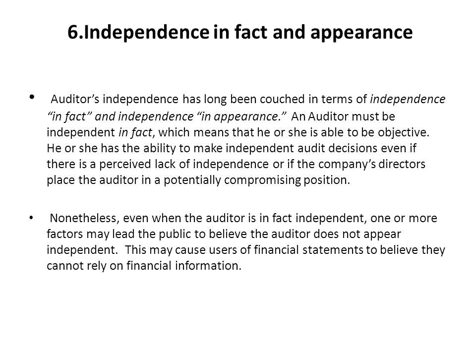 impossibility of auditor independence Without independence, the auditor is redundant with the firm's own internal accounting staff, and the benefit is of questionable value to begin with concerns about the costs of reform imply that we should accept biased auditing to limit the costs to the firm and to the auditor  the impossibility of auditor independence sloan management.