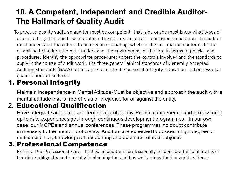 10. A Competent, Independent and Credible Auditor- The Hallmark of Quality Audit