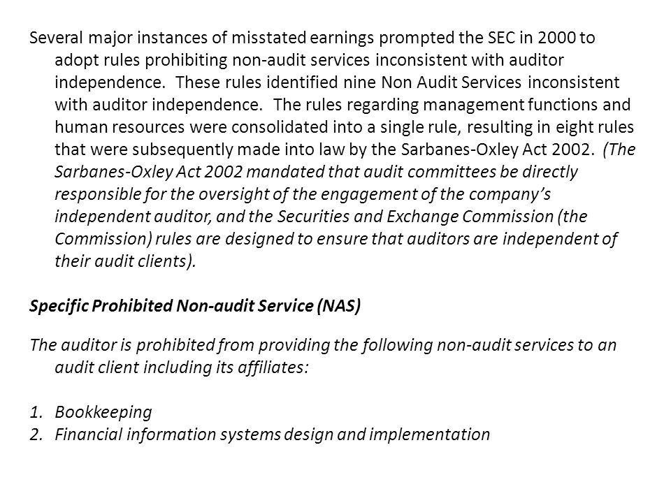 Specific Prohibited Non-audit Service (NAS)