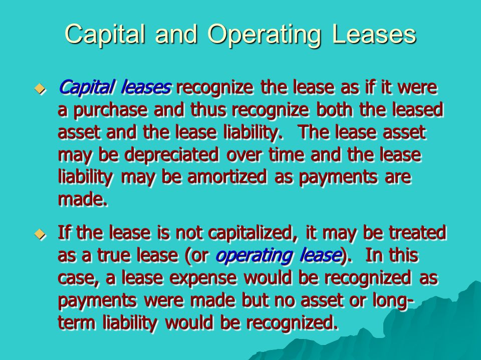 Capital and Operating Leases