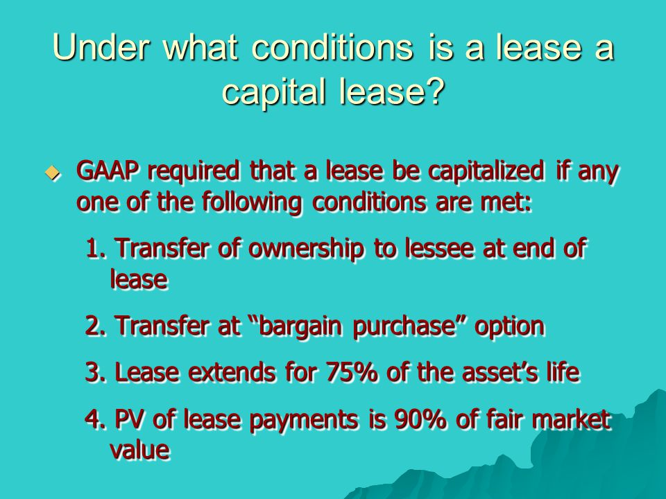 Under what conditions is a lease a capital lease