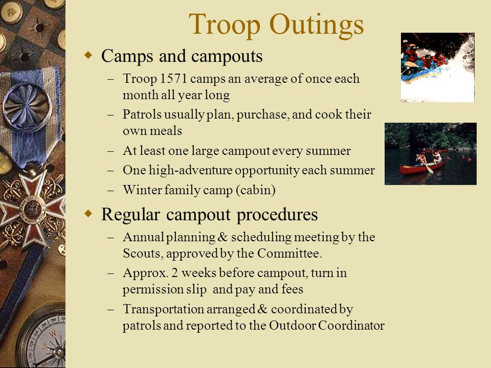 Troop Outings Camps and campouts Regular campout procedures
