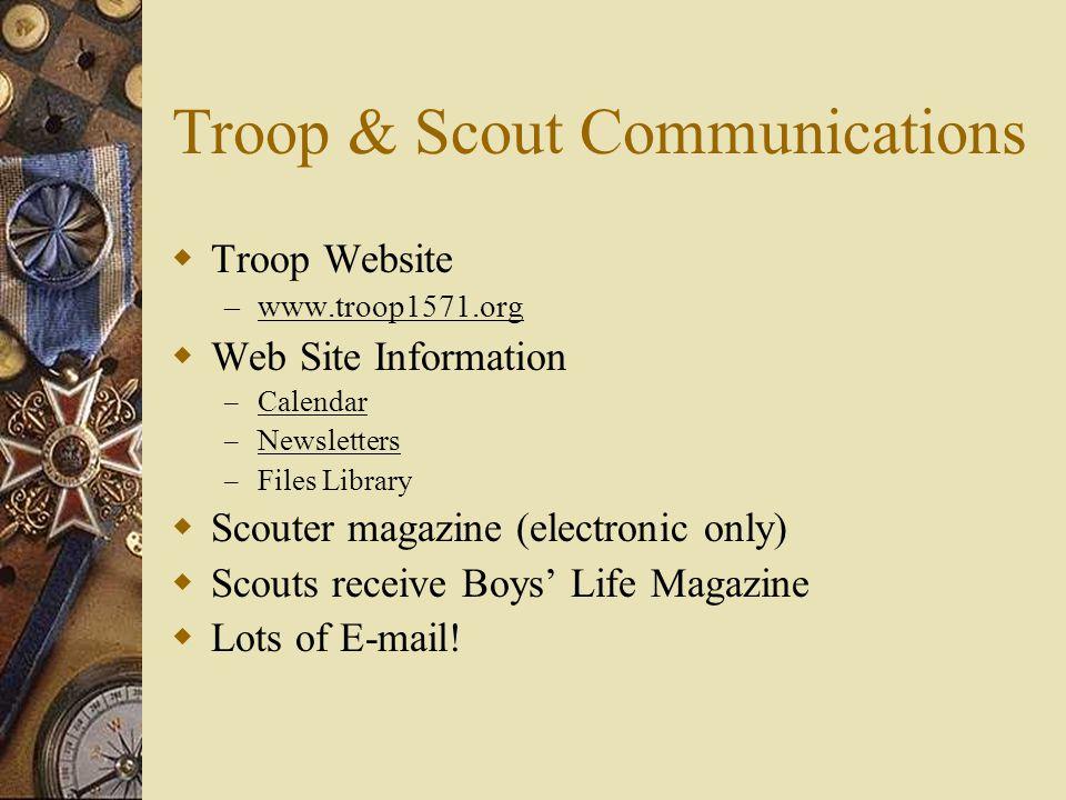 Troop & Scout Communications