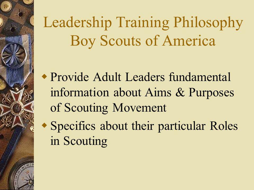 Leadership Training Philosophy Boy Scouts of America