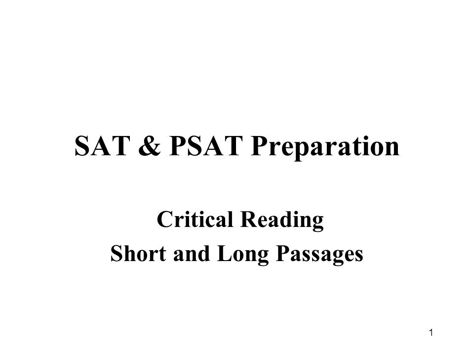 Critical Reading Short and Long Passages