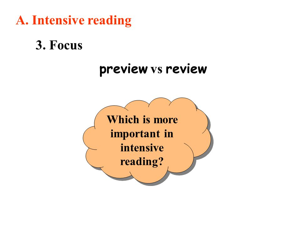Which is more important in intensive reading