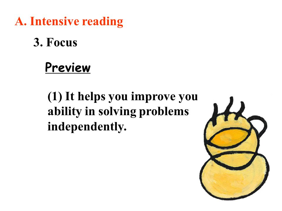A. Intensive reading 3. Focus. Preview.
