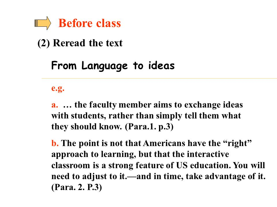 Before class (2) Reread the text From Language to ideas e.g.