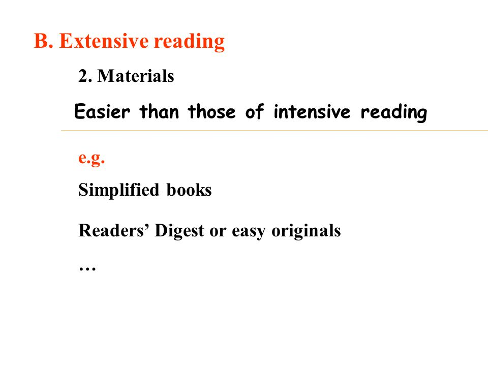 B. Extensive reading 2. Materials