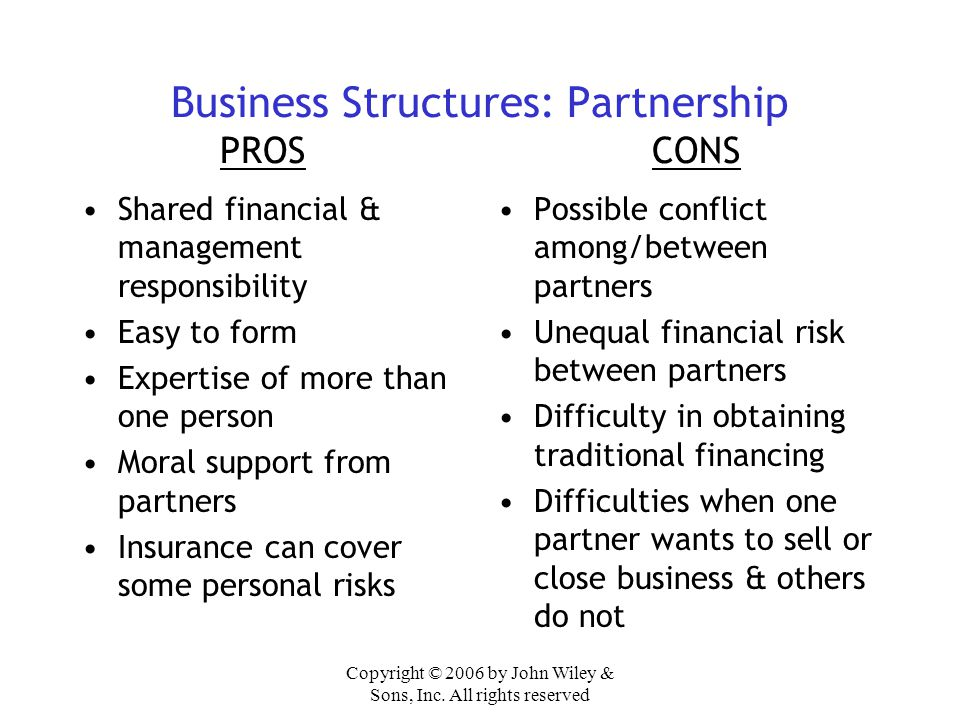 Business Structures: Partnership PROS CONS