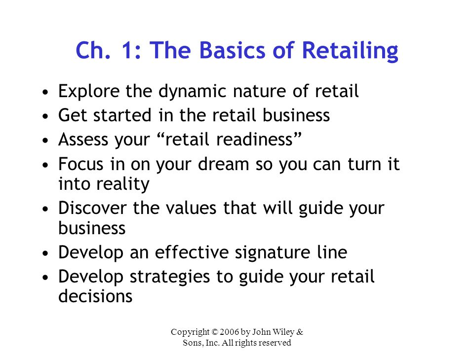 Ch. 1: The Basics of Retailing