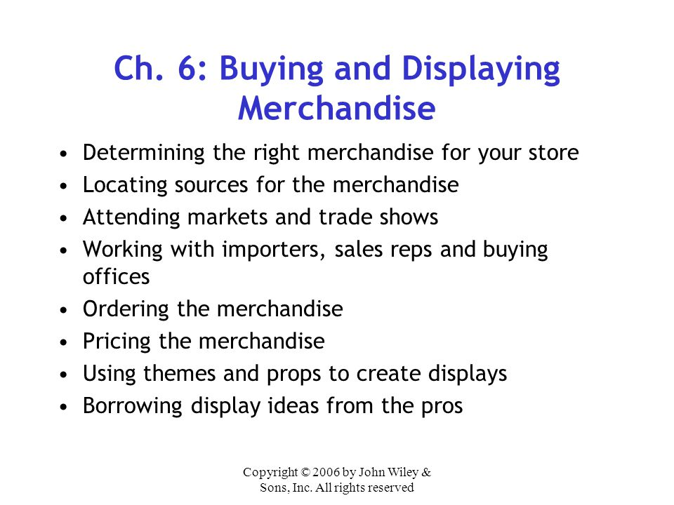Ch. 6: Buying and Displaying Merchandise