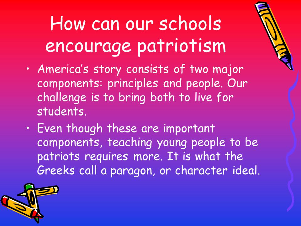 How can our schools encourage patriotism