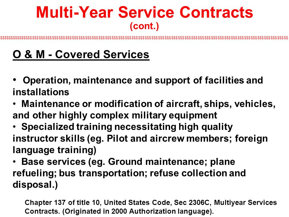 Multi-Year Service Contracts (cont.)