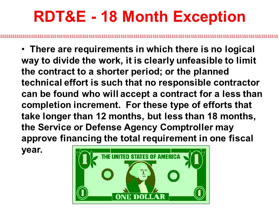 RDT&E - 18 Month Exception