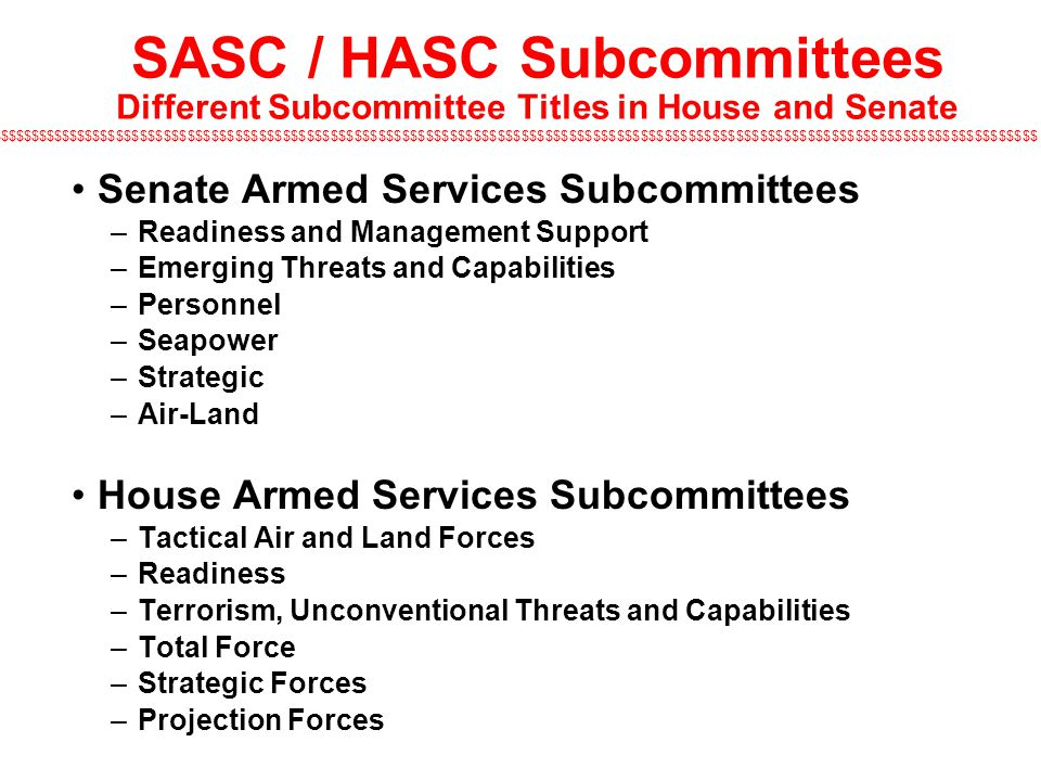 SASC / HASC Subcommittees Different Subcommittee Titles in House and Senate