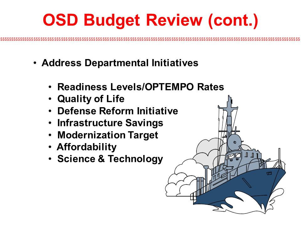 OSD Budget Review (cont.)