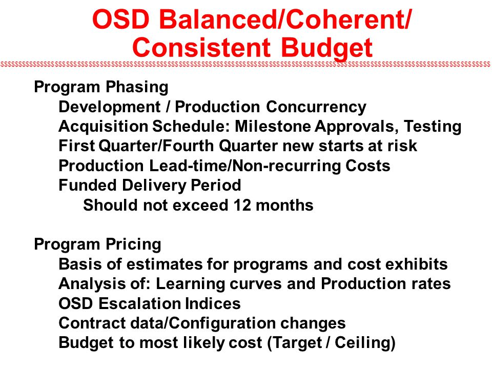 OSD Balanced/Coherent/ Consistent Budget
