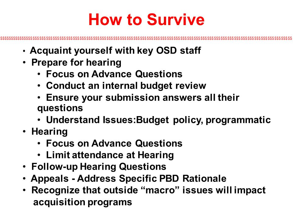 How to Survive Prepare for hearing Focus on Advance Questions