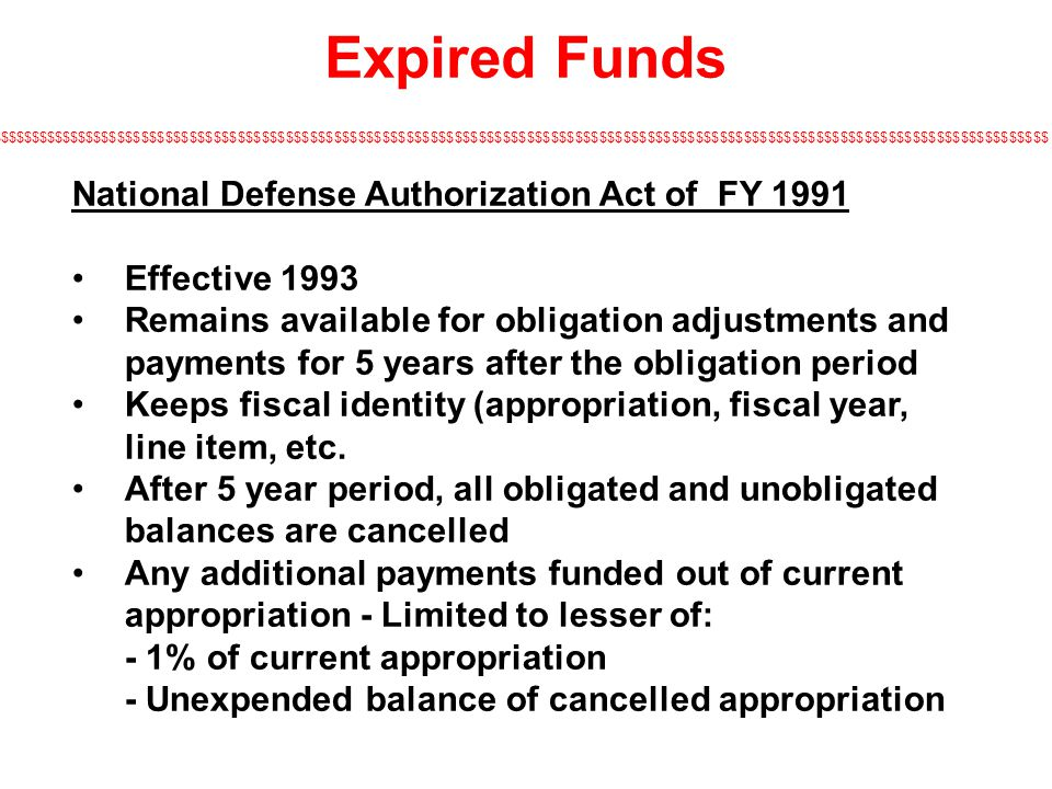Expired Funds National Defense Authorization Act of FY 1991