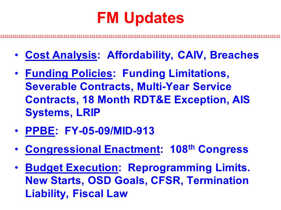 FM Updates Cost Analysis: Affordability, CAIV, Breaches