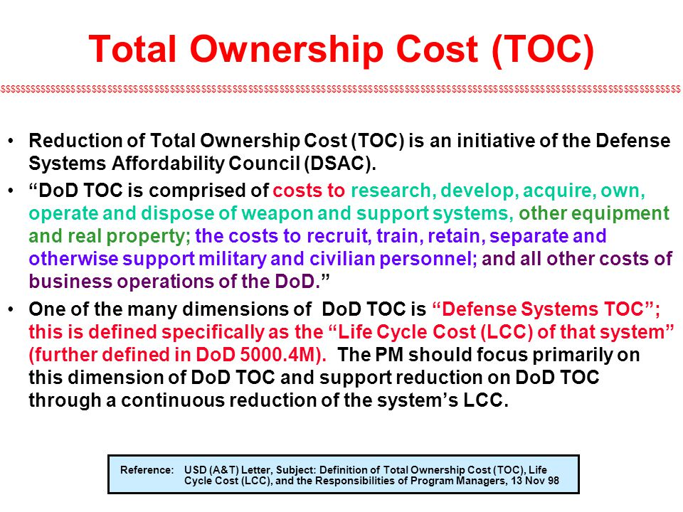 Total Ownership Cost (TOC)