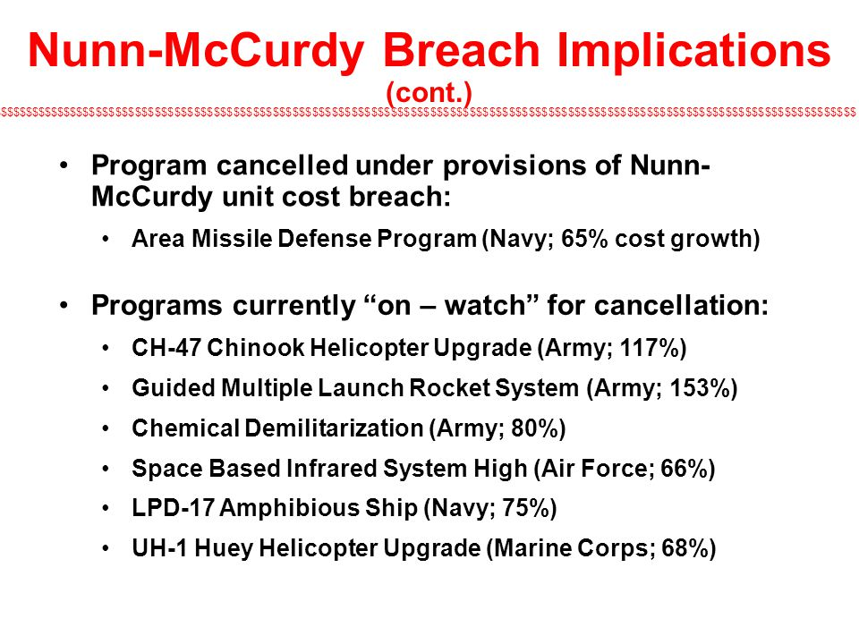 Nunn-McCurdy Breach Implications (cont.)