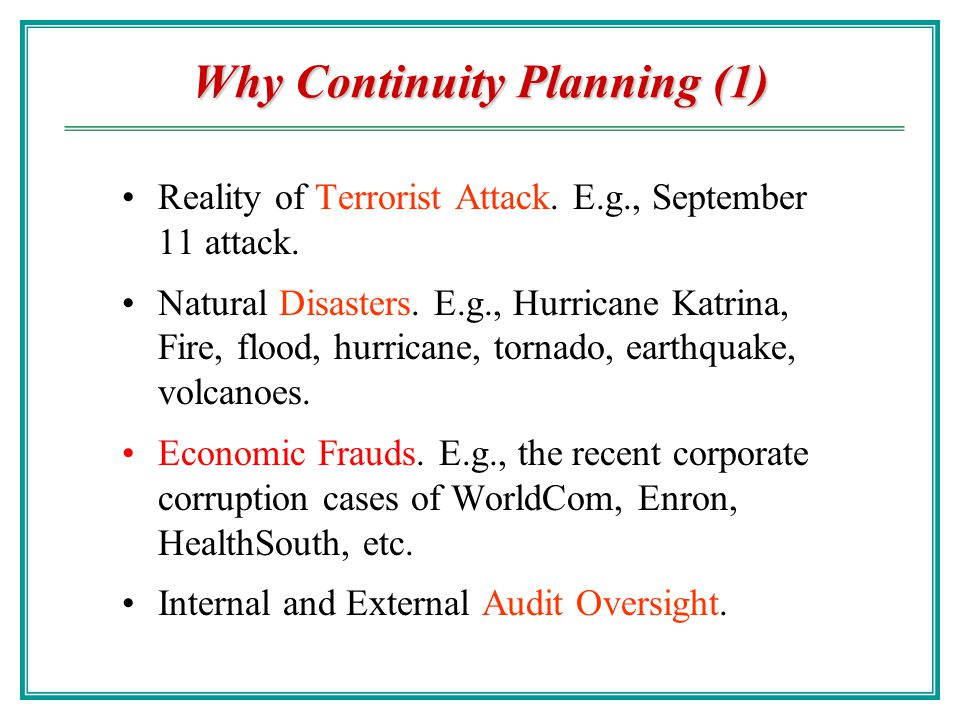 Why Continuity Planning (1)