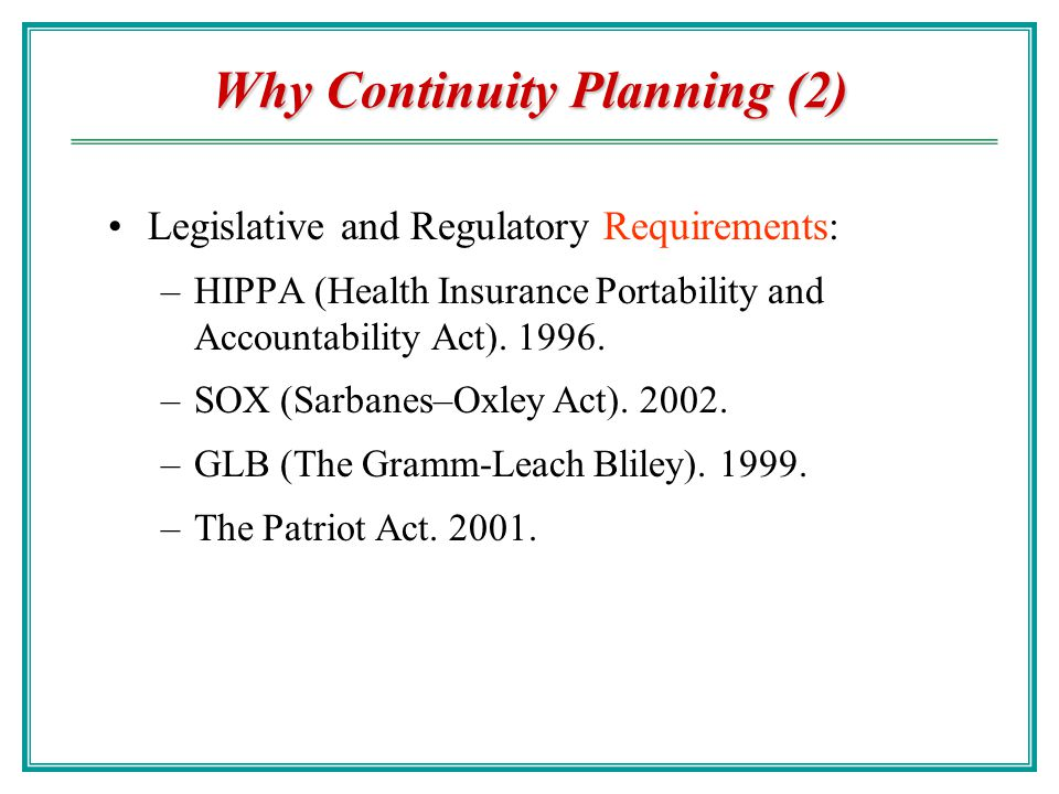 Why Continuity Planning (2)