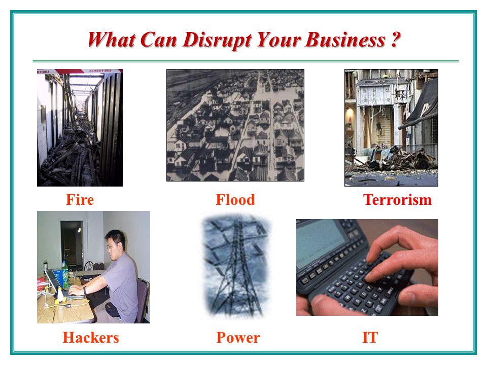 What Can Disrupt Your Business