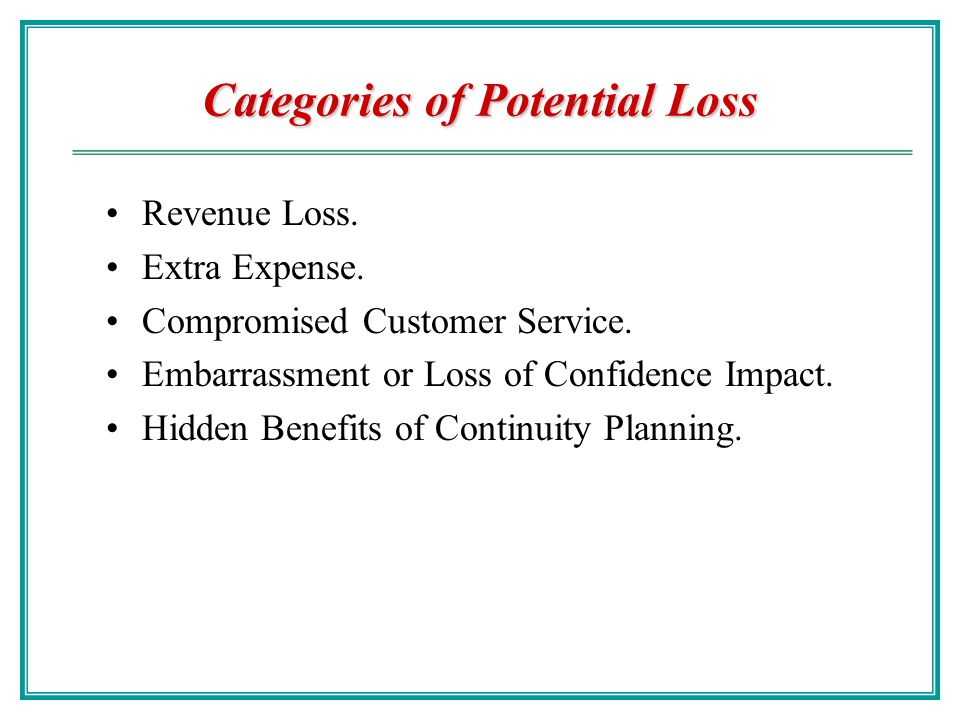 Categories of Potential Loss