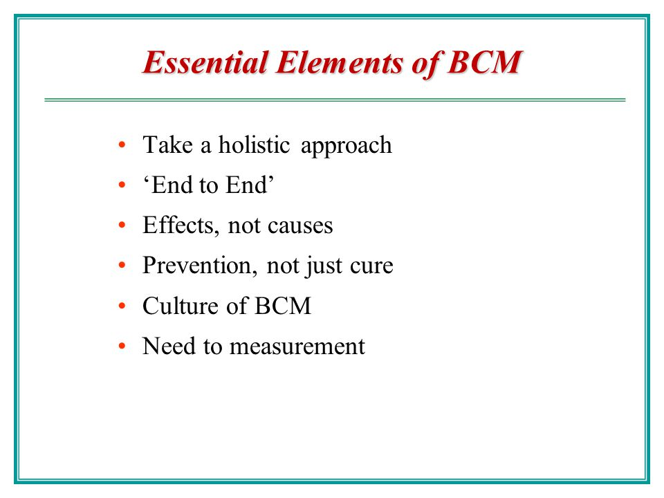 Essential Elements of BCM