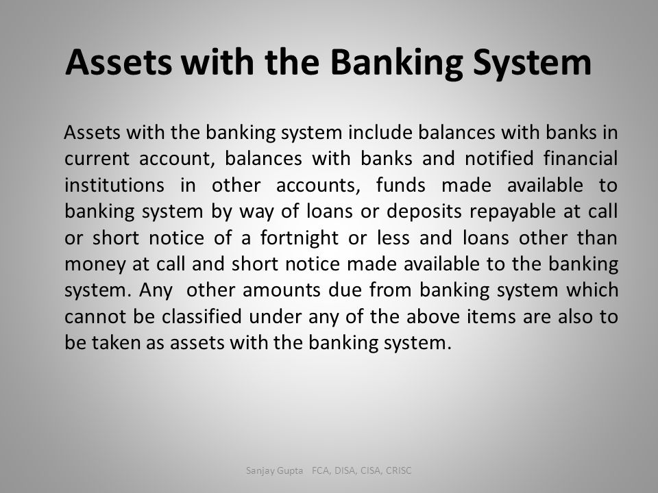 Assets with the Banking System