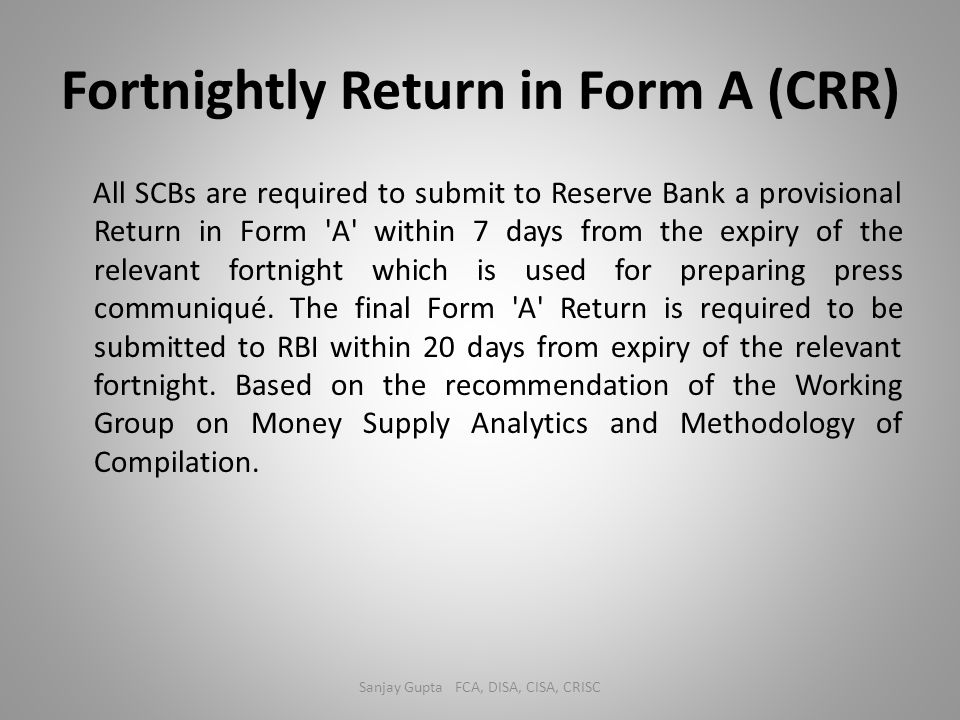 Fortnightly Return in Form A (CRR)