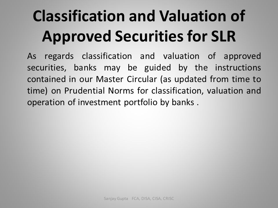 Classification and Valuation of Approved Securities for SLR