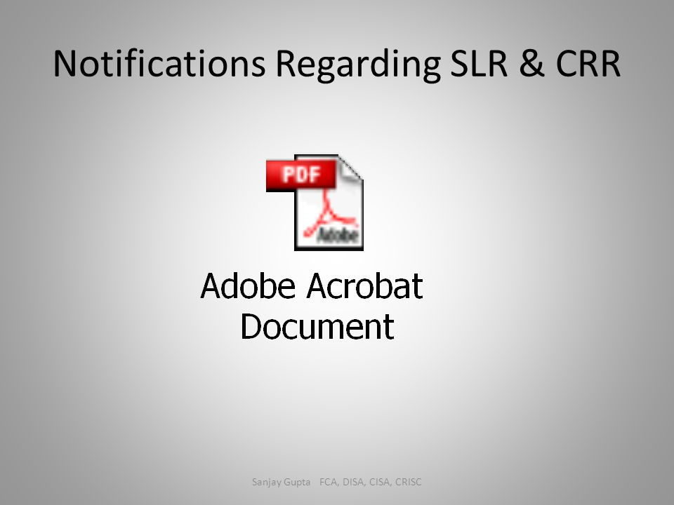 Notifications Regarding SLR & CRR
